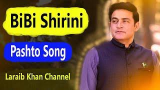Pashto Song - BiBi Sherini Pashto Song - Zeek Afridi