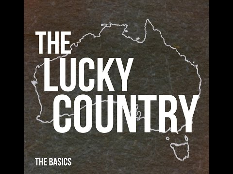 "The Basics ""The Lucky Country"" Official Video"