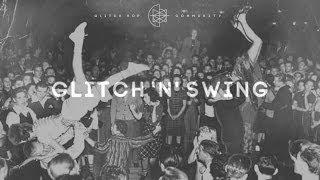Glitch 'N' Swing