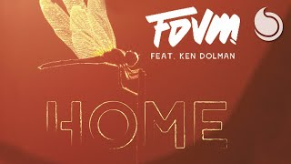 FDVM Ft. Ken Dolman - Home (Official Audio)