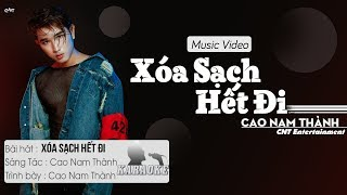 Xóa Sạch Hết Đi - Cao Nam Thành | Karaoke / Beat Chuẩn