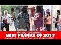 Best Pranks Of 2017  | #MyYoutubeRewind 2017 | Pranks In India | Navneet Bhardwaj (Ghanta Gyan)