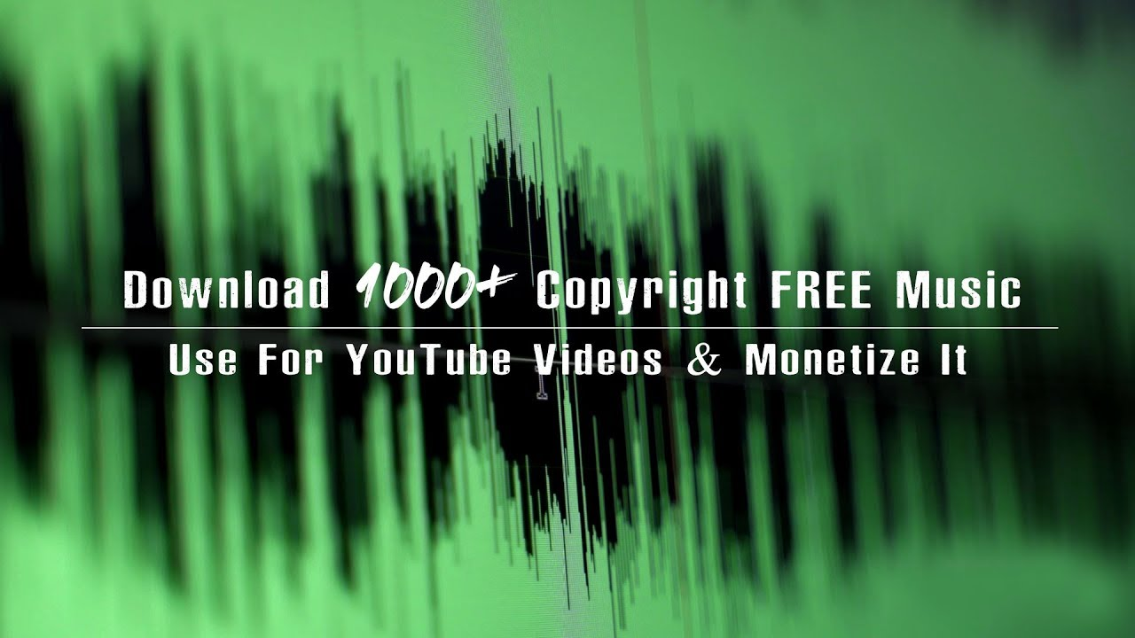 Download 1000 Copyright Free Music For Your Youtube Videos Monetize It Youtube