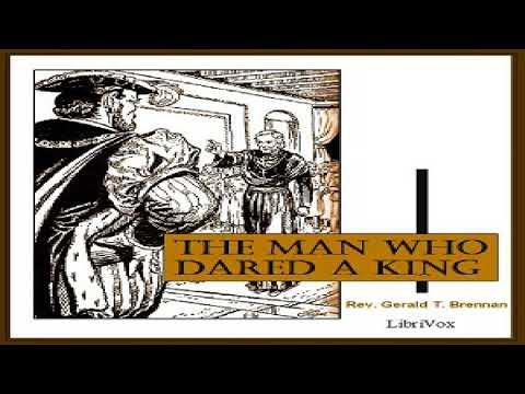 Man Who Dared a King | Rev. Gerald T. Brennan | Religion | Speaking Book | English