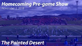 The Painted Desert, Homecoming Pre-game Show - 11/3/2018