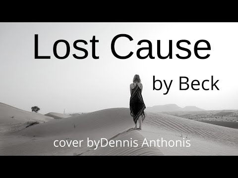 lost cause (beck cover) by dennis anthonis
