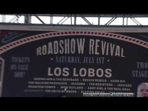 ROADSHOW REVIVAL 2017 - LOS LOBOS:    LA BAMBA /GOOD LOVIN