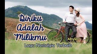 Lagu Cinta - DIRIKU ADALAH MILIKMU (Abylio - Kupang)
