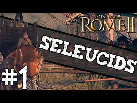 Total War: Rome II - Seleucid Campaign #1 ~ Alexander's Legacy!