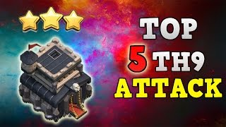 TOP 5 BEST TH9 3 Star Attack Strategy 2017 Clan Wars ◆ Clash of Clans