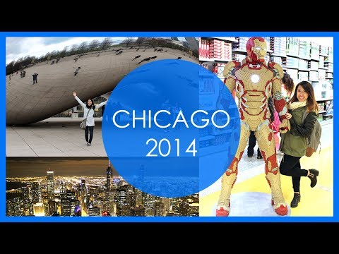 """CHICAGO VLOG 2014! (""""The Bean"""", Willis Tower, Deep-dish Pizza + more!)"""