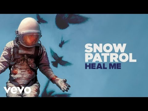 Snow Patrol - Heal Me (alternate Version)