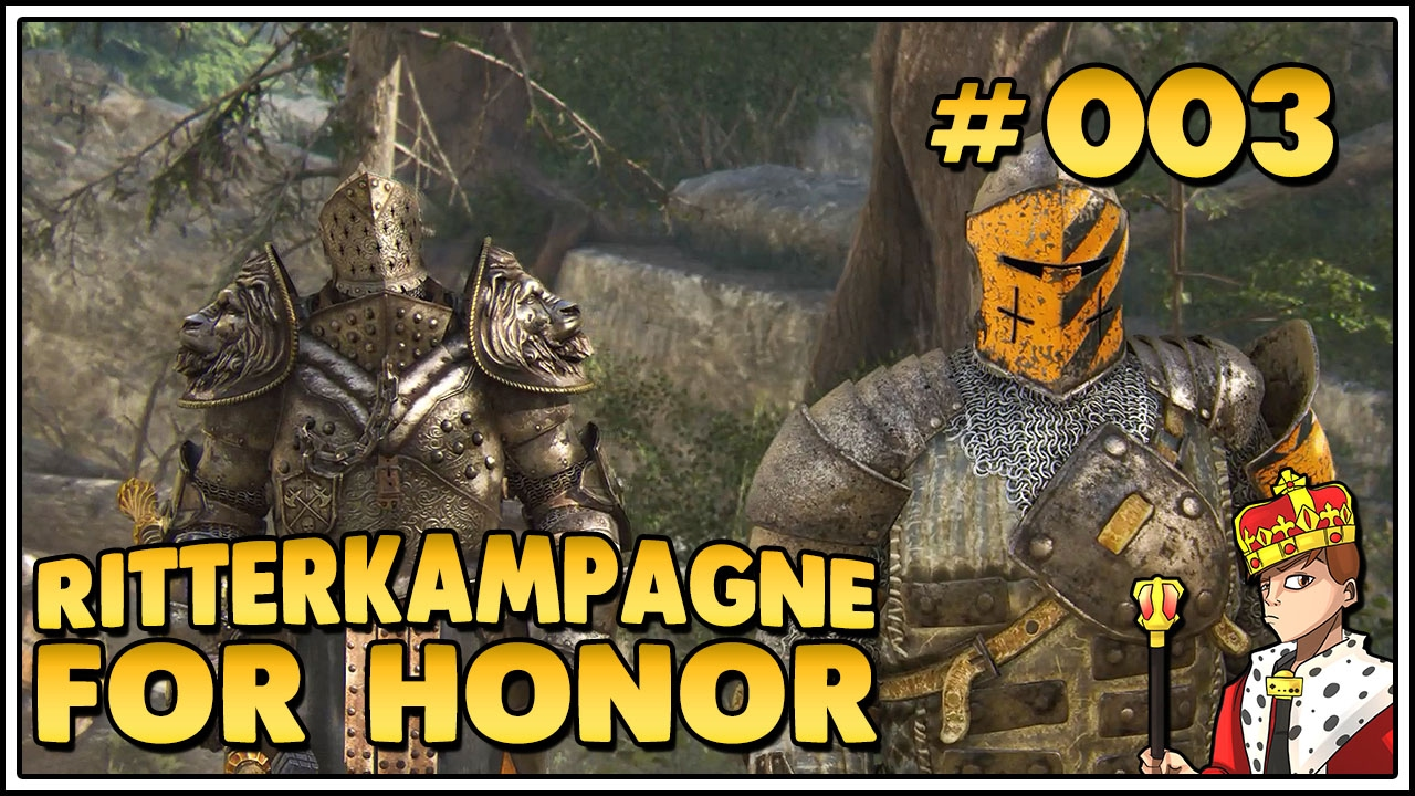 Lets Play For Honor Kampagne Coole Ritter Gehen Einfach 003 Lets Play1440pdeutschgerman