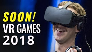 26 Upcoming VR Games of 2018 | Best New Virtual Reality Games on the Oculus, Vive, and PSVR