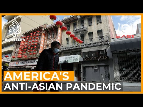America's Anti-Asian Pandemic | 101 East