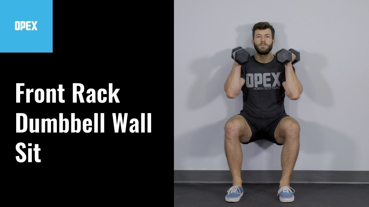 front rack dumbbell wall sit opex exercise library