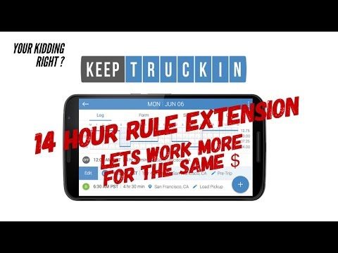 Keep Truckin  ELD proposes 14 hr  DOT clock extension via  online petition . Really ? ( vote here )