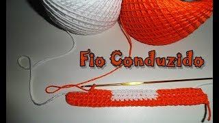 Como fazer - Fio conduzido - Troca de cores em crochê