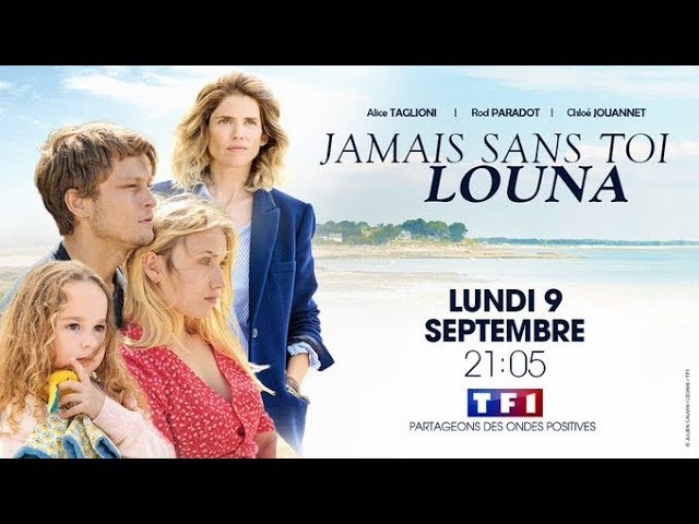 JAMAIS SANS TOI LOUNA Bande-Annonce Officielle (TF1 - 2019)