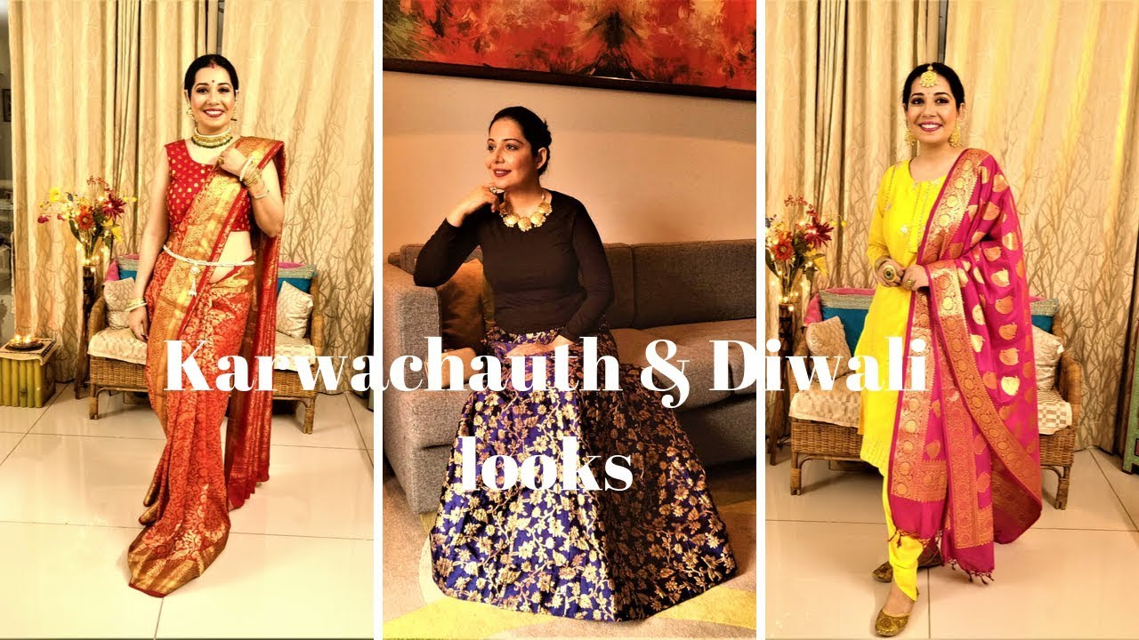 [VIDEO] - karwachauth & Diwali Lookbook 2019  Diwali Party Outfit  Styling and outfit ideas 2