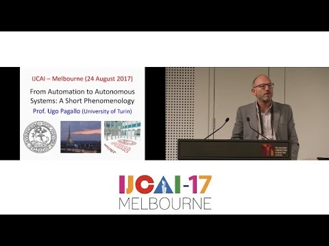 A Legal Phenomenology with Problems of Accountability - Ugo Pagallo - IJCAI17 Invited Talk (HD)