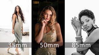How To Choose A Focal Length   Best Portrait Lens