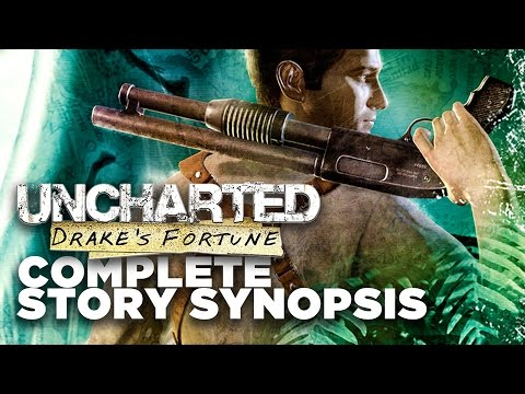 Uncharted: Drake's Fortune Story Recap