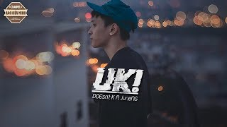 Uh - DOEsn't K ft JuneNG |VIDEO LYRIC|