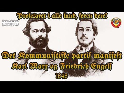 Karl Marx og Friedrich Engels. Det Kommunistiske partis manifest. 1848. Lydbok. Norsk.