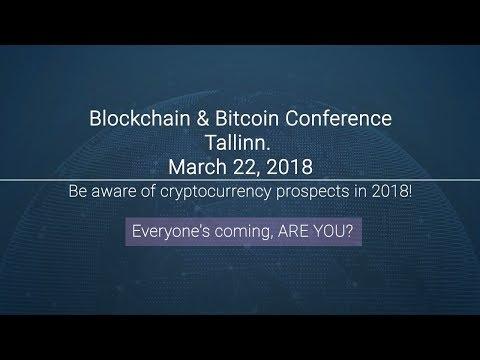 Blockchain & Bitcoin Conference Tallinn | March 22, 2018