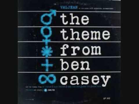 Valjean - Theme From Ben Casey (1962)