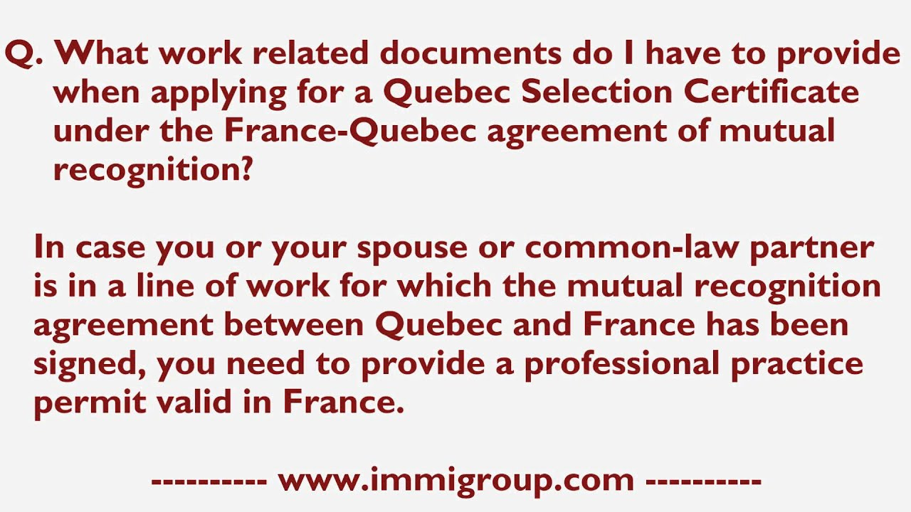 What Work Related Documents I Provide For A Qsc Under France Quebec