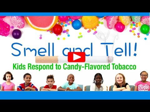 Smell and Tell! Kids Respond to Candy-Flavored Tobacco