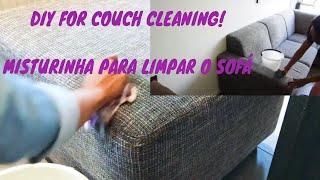 HOW TO CLEAN A FABRIC COUCH/ COMO LIMPAR O SOFA DE TECIDO