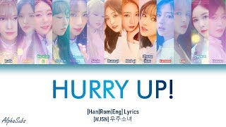 [2.80 MB] WJSN (우주소녀) - Hurry up Lyrics/가사 [Han|Rom|Eng]