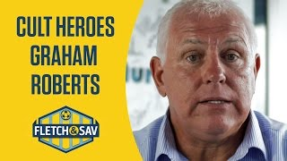 Fletch and Sav's Cult Heroes | Graham Roberts