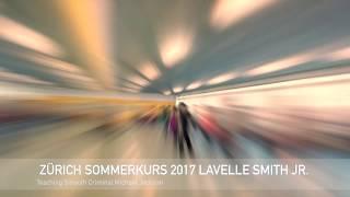 www.cueneyt.com Sommerkurs 2017 LaVelle Smith Jr.