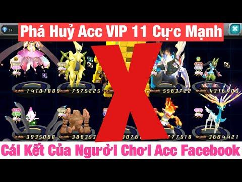 Phá Hủy Acc VIP 11 Cực Mạnh - Cái Kết Của Người Chơi Game Acc Facebook Acc Đã Nạp 7 Triệu VNĐ