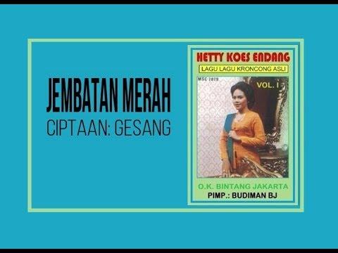 JEMBATAN MERAH - Hetty Koes Endang (Album Lagu Kroncong Asli Vol 1)