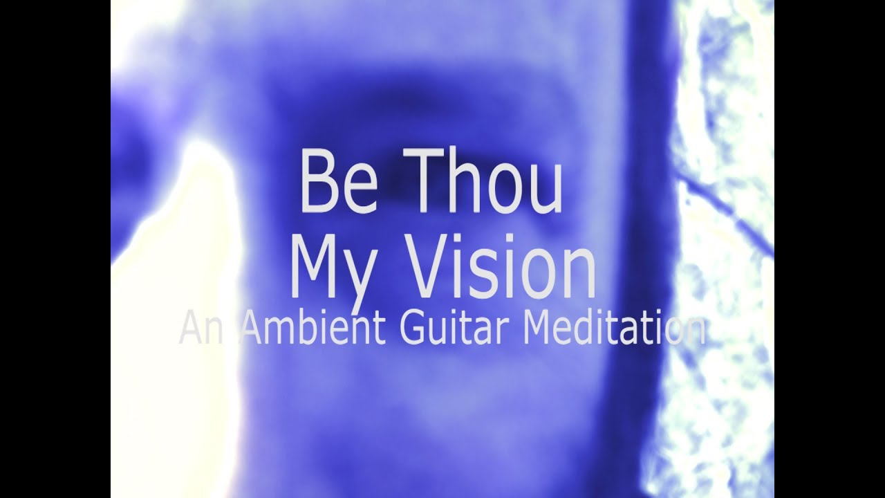 Be thou my vision an ambient guitar meditation strymon timeline be thou my vision an ambient guitar meditation strymon timeline tc electronic ditto x2 hexwebz Gallery