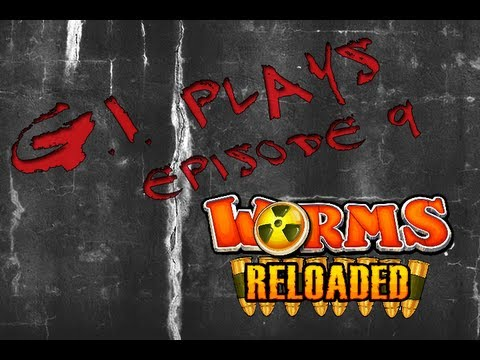 G.I. Plays Episode 9 | Worms Reloaded: Try the Earthquake |