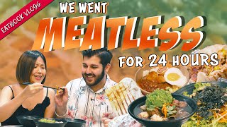 We Went Meatless for 24 Hours! | Eatbook Vlogs | EP 66
