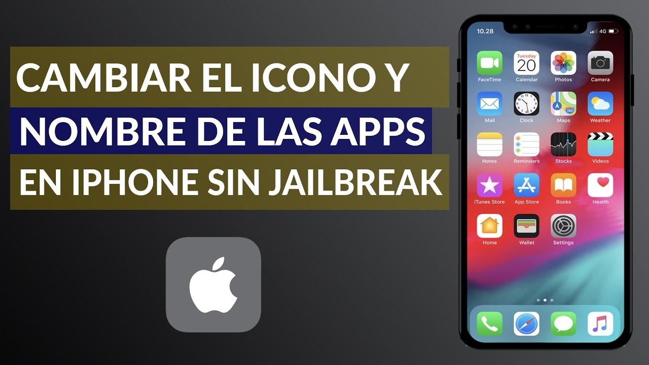 Cómo Cambiar el Icono y Nombre de las Aplicaciones de iPhone sin Jailbreak