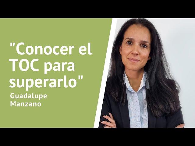 Conocer el TOC para superarlo. Entrevista con Guadalupe Manzano