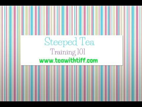 Steeped Tea Training