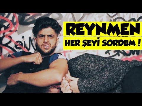 REYNMEN'İN EN BÜYÜK SIRRI! ( HER ŞEYİ SORDUM! )