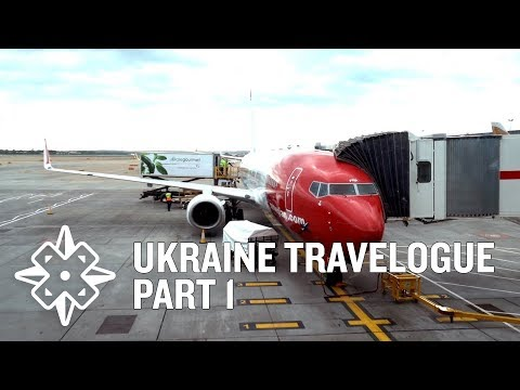 Getting There - Ukraine Travelogue Part 1