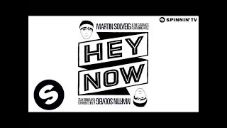 Martin Solveig & The Cataracs feat. Kyle - Hey Now (Radio Edit)
