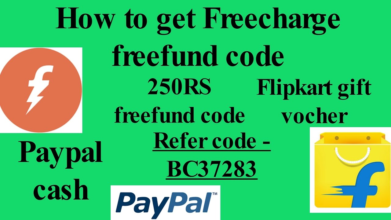 How to get freecharge freefund code,flipkart voucher,paypal cash