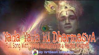 Yada Yada Hi Dharmasya Full Song With Lyrics || Mahabharat Star Plus || RadhaKrishn || Hrid Spondon
